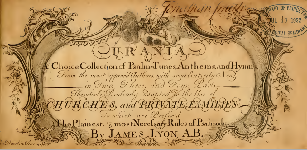 "Title Page from ""Urania : or a choice collection of Psalm-tunes, anthems, and hymns…"""