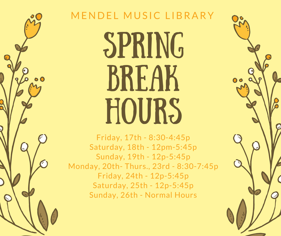 Mendel Spring Break Hours