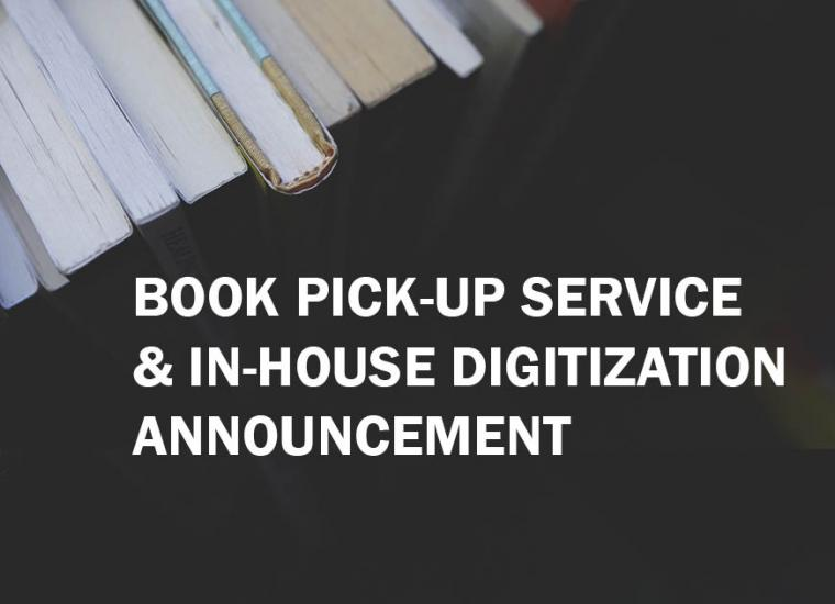 Book image: Book Pick-up Service and In-house digitization announcement