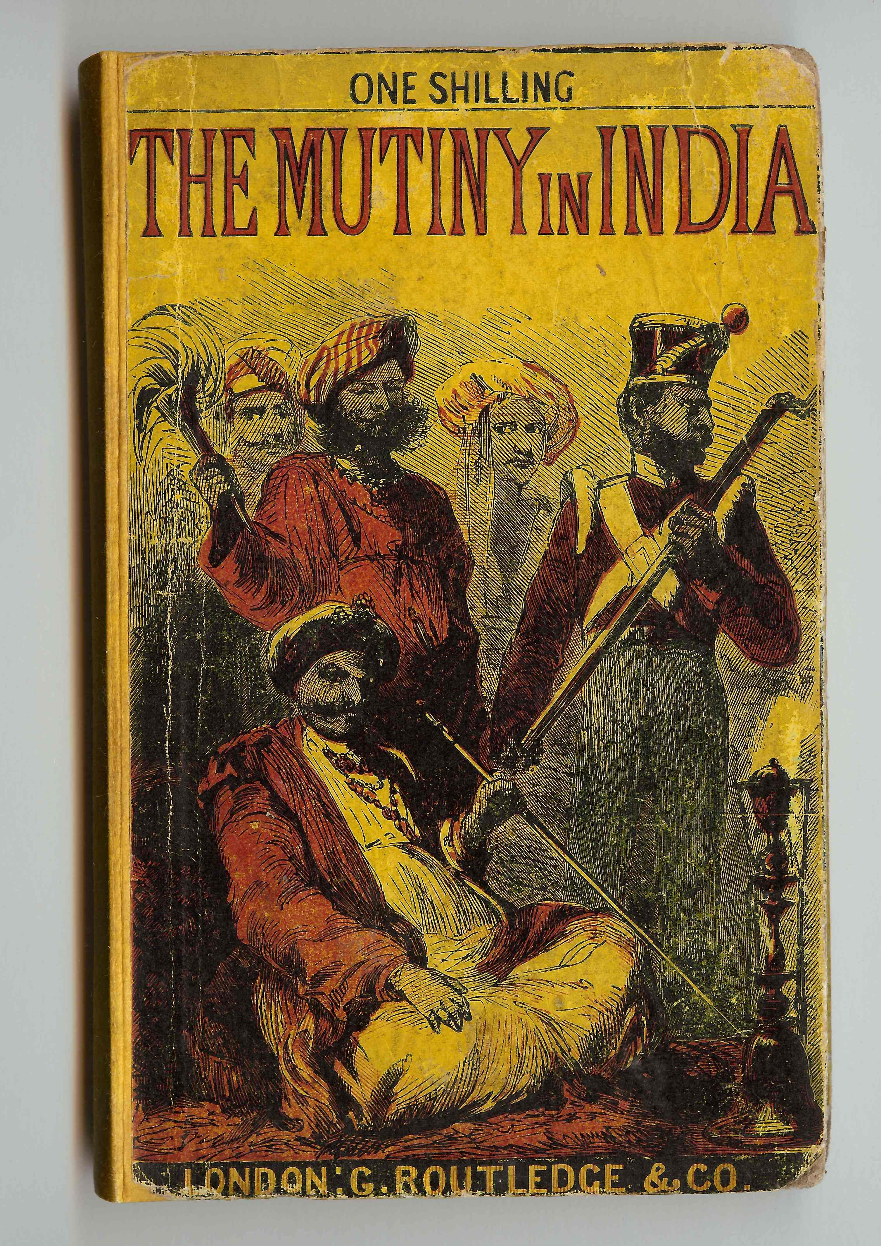The Munity in India  London: G. Routledge, 1857  (Ex) Item 6363575