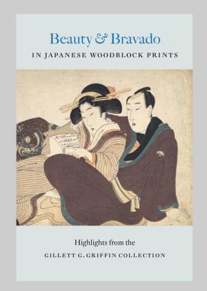 Beauty And Bravado In Japanese Woodblock Prints