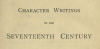 Detail from title page: Character Writings of the Seventeenth Century by H Morley 1891
