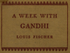 Detail from front cover of his A Week with Gandhi